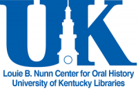 University of Kentucky Libraries: Louie B. Nunn Center for Oral History
